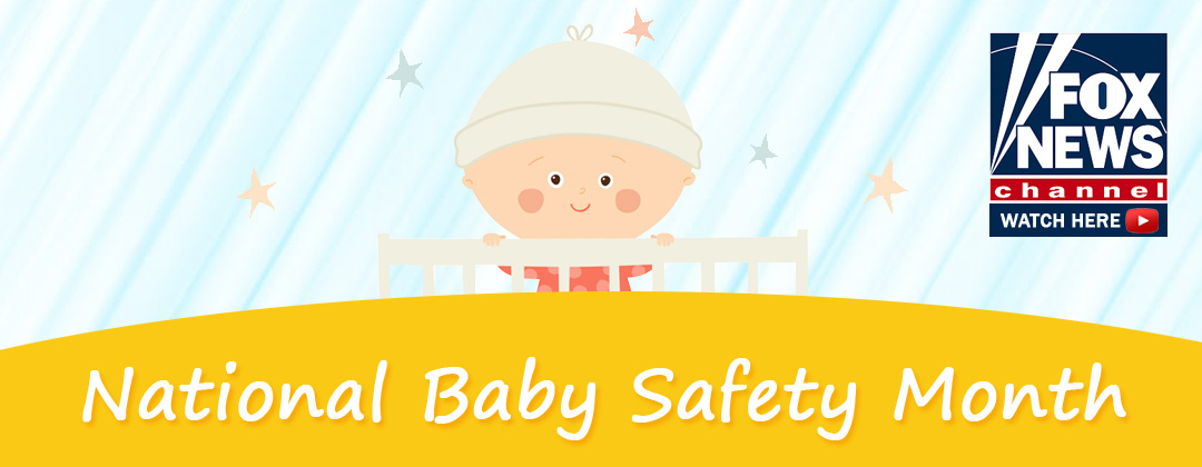 National Baby Safety Month 2019